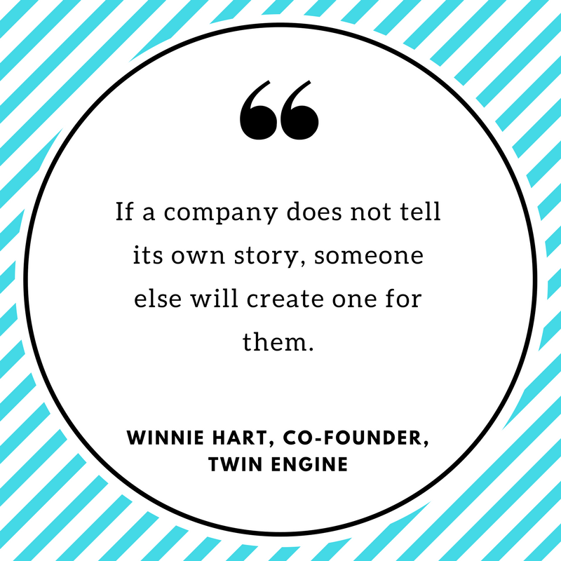 Graphic with text that reads, If a company does not tell its own story, someone else will create one for them